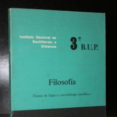 Libros de segunda mano: FILOSOFÍA (TEMAS DE LÓGICA Y METODOLOGÍA CIENTÍFICA). 3º CURSO DE B.U.P.. DOCUMENTO 41/1.. Lote 194707163