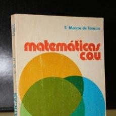 Libros de segunda mano: MATEMÁTICAS. INTRODUCCIÓN AL LENGUAJE MATEMÁTICO. CURSO DE ORIENTACIÓN UNIVERSITARIA (C.O.U.).. Lote 194708195