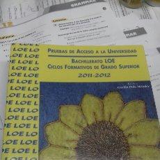 Libros de segunda mano: PRUEBAS DE ACCESO A LA UNIVERSIDAD. 2011. 2012. Lote 194723450