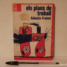 Libros de segunda mano: LIBRO - ELS PLANS DE TREBALL - ESCUELA - AÑO 1973 - CELESTIN FREINET. Lote 194743755