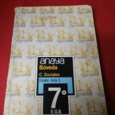 Libros de segunda mano: CIENCIAS SOCIALES 7 E.G.B. ANAYA. Lote 194787788