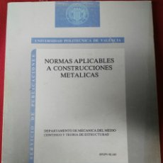 Libros de segunda mano: NORMAS APLICABLES A CONSTRUCCIONES METALICAS. Lote 194858902