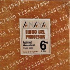 Libros de segunda mano: ANAYA - LIBRO DEL PROFESOR - AZIMUT MATEMÁTICAS - 6º. EGB - EQUIPO SIGNO. Lote 194859607