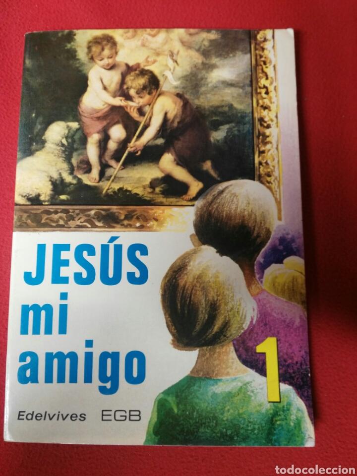 JESUS MI AMIGO 1 E.G.B. (Libros de Segunda Mano - Libros de Texto )