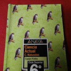Libros de segunda mano: CIENCIAS NATURALES 6 E.G.B. ANAYA. Lote 194863227