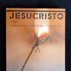 Libros de segunda mano: JESUCRISTO. RELIGIÓN Y MORAL CATÓLICA, 1º B.U.P. SM, 1982. Lote 194925153