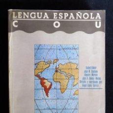Libros de segunda mano: LENGUA ESPAÑOLA COU. MESTRAL, 1988. Lote 194926090