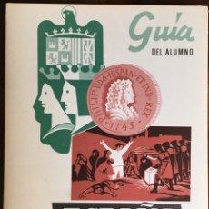 Libros de segunda mano: EGB/ BUP QUESADA. GUIA DEL ALUMNO HISTÒRIA ESPAÑA 3. DEPLEGABLE 4 HOJAS AMBAS CARAS. Lote 194933775