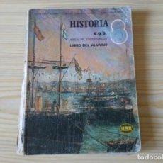 Libros de segunda mano: HISTORIA 8 EGB AREA DE EXPERIENCIA LIBRO DEL ALUMNO HSR 1978 LIBRO DE TEXTO. Lote 194973808