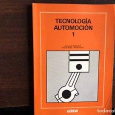 Libros de segunda mano: TECNOLOGÍA AUTOMOCIÓN 1. EDEBÉ. DIFÍCIL. Lote 194982202