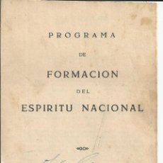 Libros de segunda mano: PROGRAMA DE FORMACIÓN DEL ESPIRITU NACIONAL, PRIMER CURSO DE BACHILLERATO. Lote 194988753