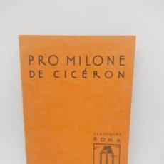 Libros de segunda mano: LIBROS PRO MILONE DE CICERON. 1968.. Lote 195009961