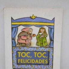 Libros de segunda mano: LIBRO TOC, TOC, FELICIDADES. 2º PRIMARIA. LECTURAS 4. ANAYA. 2001. Lote 195011491