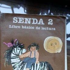 Libros de segunda mano: SENDA 2 - LIBRO BÁSICO DE LECTURA - EGB CICLO INICIAL - SANTILLANA - 1983 - 1984. Lote 195017613