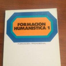 Libros de segunda mano: FORMACIÓN HUMANÍSTICA/1. FORMACIÓN PROFESIONAL. S.M.. Lote 195023823