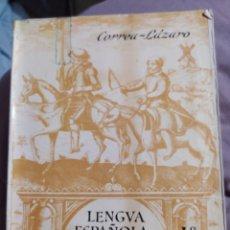 Libros de segunda mano: CORREA LAZADO LENGUA ESPAÑOLA Y LITERATURA ANAYA. Lote 195046788