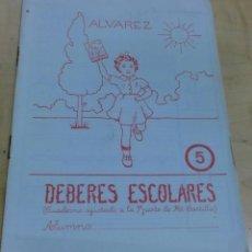 Libros de segunda mano: DEBERES ESCOLARES ÁLVAREZ Nº 5 EDITOR MIÑÓN 21X16 CM.. Lote 195114006
