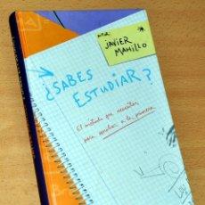 Libros de segunda mano: ¿SABES ESTUDIAR? - JAVIER MAHILLO - ED. CÍRCULO DE LECTORES - AÑO 2001.. Lote 195116566