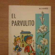 Libros de segunda mano: LIBRO EL PARVULITO. ALVAREZ. ED. MIÑON 1967. Lote 195133371