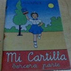 Libros de segunda mano: MI CARTILLA TERCERA PARTE JESÚS Y ANTONIO ÁLVAREZ PÉREZ MIÑÓN AÑO 1962. Lote 195182343