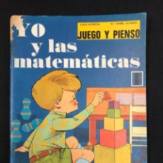 Libros de segunda mano: YO Y LAS MATEMATICAS, JUEGO Y PIENSO. J.NORIEGA Y M.I. ALVAREZ. H.S.R. 2ª EDICION 1974. Lote 195317182