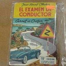 Libros de segunda mano: EL EXAMEN DE CONDUCTOR CARNET DE CHOFER POR JUAN SENENT YBAÑEZ. Lote 195319582