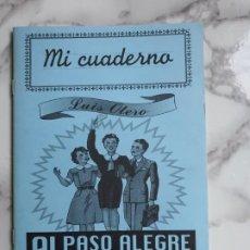 Libros de segunda mano: MI CUADERNO AL PASO ALEGRE DE LA PAZ, LUIS OTERO. EDIT. PLAZA Y JANES. Lote 195321048