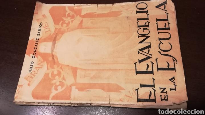 EL EVANGELIO EN LA ESCUELA. LIBRO DE 1940. (Libros de Segunda Mano - Libros de Texto )