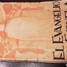 Libros de segunda mano: EL EVANGELIO EN LA ESCUELA. LIBRO DE 1940.. Lote 195338163