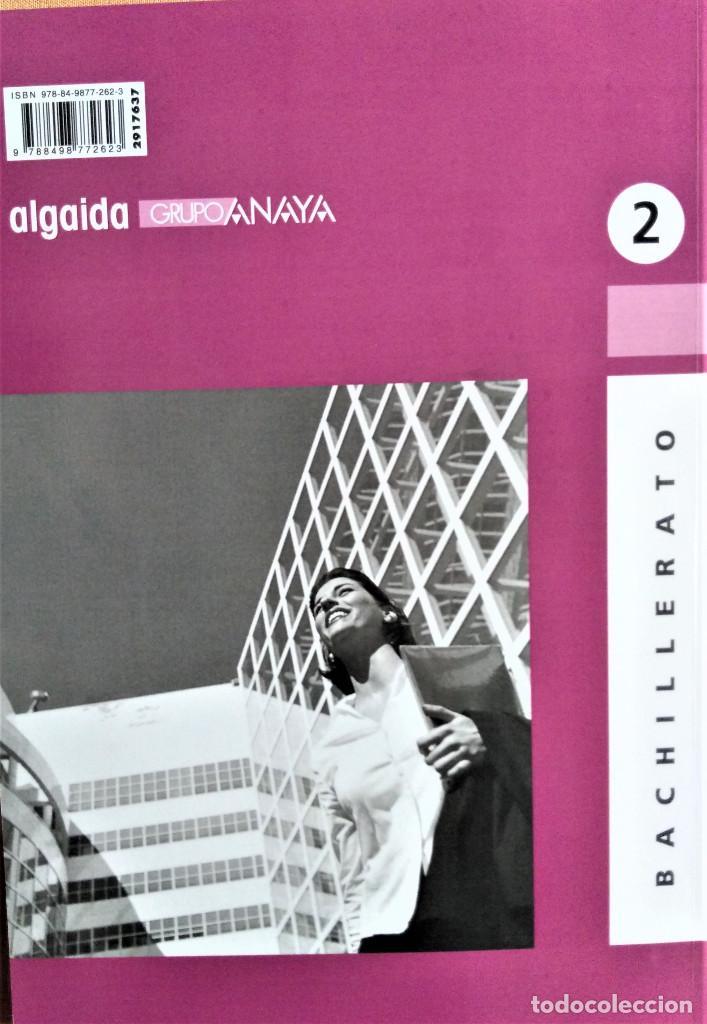 Libros de segunda mano: ECONOMÍA DE LA EMPRESA - 2º BACHILLERATO - PROPUESTA DIDÁCTICA - JOSÉ MIGUEL RIDAO - ALGAIDA - Foto 4 - 195339777