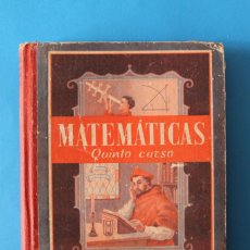 Libros de segunda mano: LIBRO MATEMÁTICAS QUINTO CURSO - LUIS VIVES - 1951. Lote 195343438