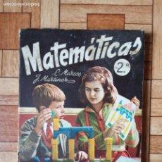 Libros de segunda mano: MATEMÁTICAS 2º - ARITMÉTICA Y GEOMETRÍA - 1961. Lote 195357113