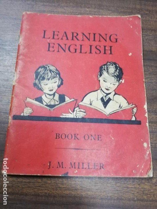 LEARNING ENGLISH. BOOK ONE. J. M. MILLER, 1961. (Libros de Segunda Mano - Libros de Texto )