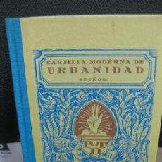 Libros de segunda mano: CARTILLA MODERNA DE URBANIDAD (NIÑOS) EDITORIAL F.D.T. 1929. FACSIMIL DEL 2007.. Lote 195376652
