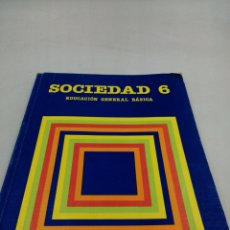 Libros de segunda mano: SOCIEDAD 6 EGB SANTILLANA. Lote 195386573