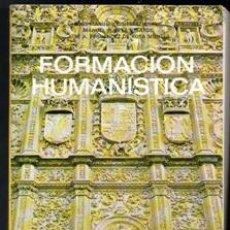 Libros de segunda mano: FORMACIÓN HUMANISTICA 1 FP1. JOSÉ MANUEL GUTIÉRREZ BRAVO. MANUEL PUERTA VELARDE. JOSÉ A. FERNANDEZ D. Lote 195397470