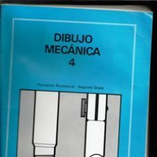 Libros de segunda mano: DIBÚJO MECÁNICA 4. FORMACIÓN PROFESIONAL SEGUNDO GRADO. Lote 195397482