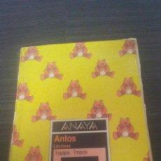 Libros de segunda mano: LIBRO E.G.B ANAYA ANTOS LECTURAS EQUIPO TROPOS 1°. Lote 195461747