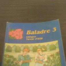 Libros de segunda mano: LIBRO EGB BALADRE 3 LLENGUA SANTILLANA. Lote 195461988