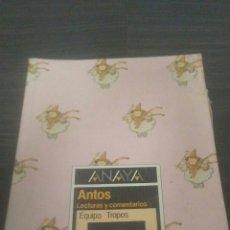 Libros de segunda mano: LIBRO EGB ANAYA ANTOS LECTURAS Y COMENTARIOS EQUIPO TROPOS 4 EGB. Lote 195463173