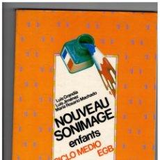 Libros de segunda mano: NOUVEAU SONIMAGE, ENFANTS, CICLO MEDIO, EGB, SM 1990. Lote 195492298