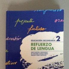 Libros de segunda mano: REFUERZO DE LENGUA 2º ESO. ED. ANAYA. Lote 195724056