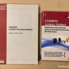 Libros de segunda mano: CUERPO DE SUBALTERNOS. 2 LIBROS DE OPOSITORES GOBIERNO VASCO 2010. TEMARIO Y TEST.. Lote 195761570