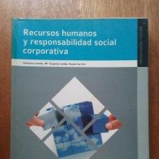 Livros em segunda mão: RECURSOS HUMANOS Y RESPONSABILIDAD SOCIAL CORPORATIVA, GUILLERMO LACALLE, ADMINISTRACION Y GESTION. Lote 195780892