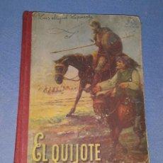 Libros de segunda mano: EL QUIJOTE EDICIÓN ESCOLAR AÑO 1953 EDITORIAL LUIS VIVES. Lote 195871332
