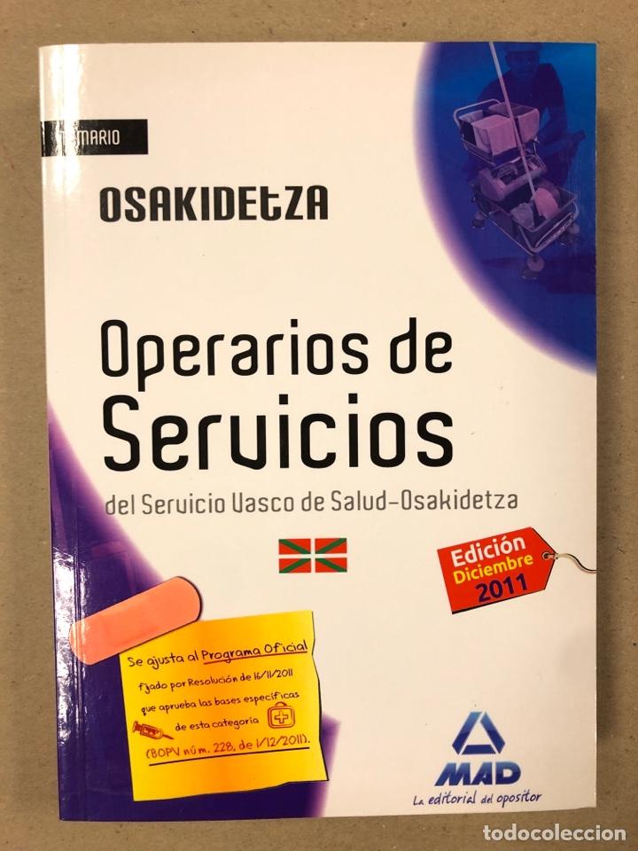 Libros de segunda mano: OPERARIOS DE SERVICIOS DEL SERVICIO VASCO DE SALUD-OSAKIDETZA. 2 LIBROS PARA OPOSITORES - Foto 2 - 195955650