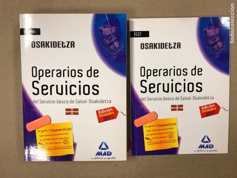 OPERARIOS DE SERVICIOS DEL SERVICIO VASCO DE SALUD-OSAKIDETZA. 2 LIBROS PARA OPOSITORES (Libros de Segunda Mano - Libros de Texto )