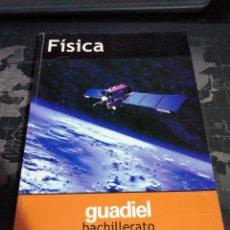 Libri di seconda mano: FÍSICA BACHILLERATO EDITORIAL GUADIEL GRUPO EDEBÉ 2003. Lote 195995666