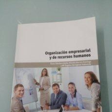 Libros de segunda mano: ORGANIZACIÓN EMPRESARIAL Y DE RECURSOS HUMANOS. OSCAR SÁNCHEZ ESTELLA. PARANINFO. 2013.. Lote 196049852