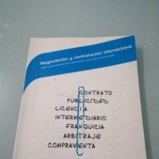 Libros de segunda mano: NEGOCIACIÓN Y CONTRATACIÓN INTERNACIONAL. FERRAN BARONA LLORCA.. Lote 196154213